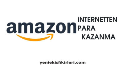 Photo of Amazondan Para Kazanma