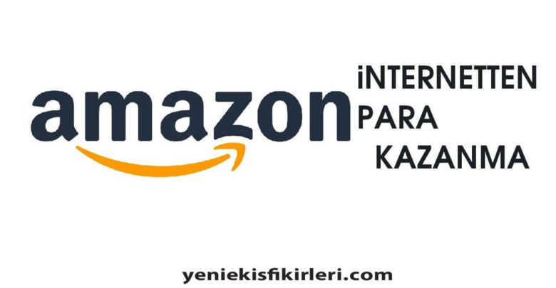 Photo of Amazondan Para Kazanma