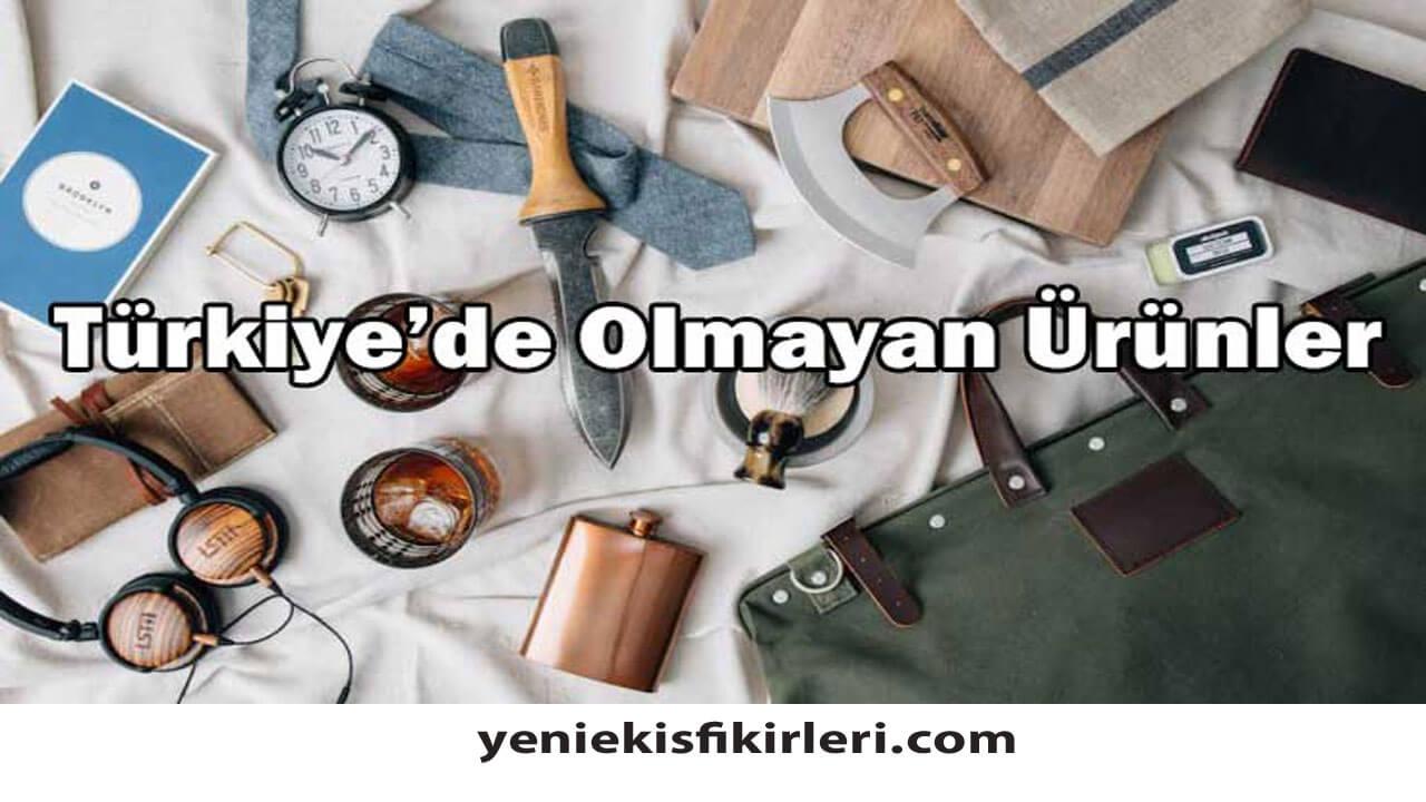 Yurtdışında Olup Türkiye'de Olmayan İş Fikirleri
