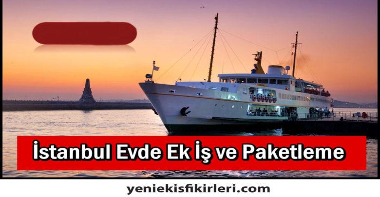 Photo of Evde Ek İş İlanları İstanbul Avrupa Yakası