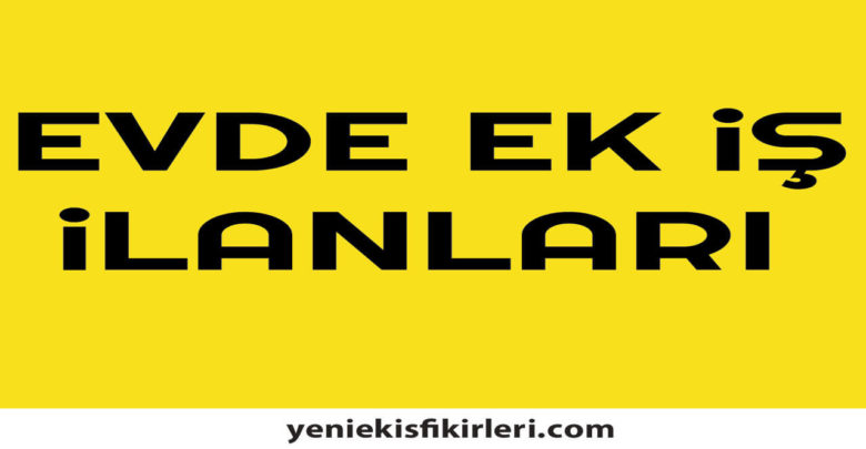 Photo of Evde Ek İş İlanları İstanbul Anadolu Yakası0 (0)