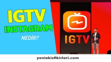 Photo of IGTV Nedir? Nasıl Para Kazanılır?