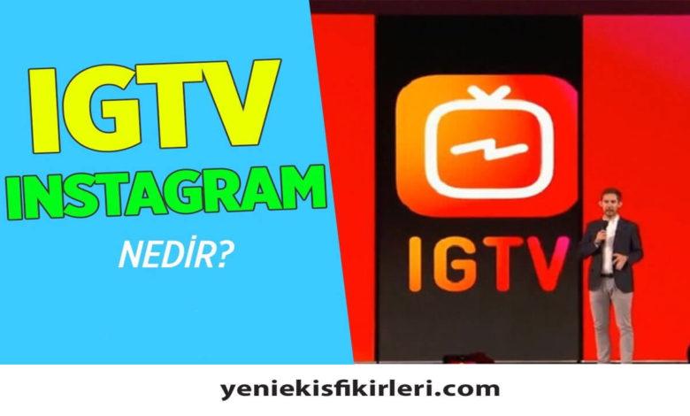 Photo of IGTV Nedir? Nasıl Para Kazanılır?0 (0)