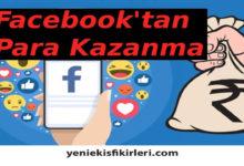 Photo of Facebook'tan Para Kazanma Yöntemleri