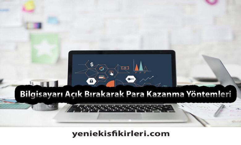 Photo of Bilgisayarı Açık Bırakarak Para Kazanma0 (0)