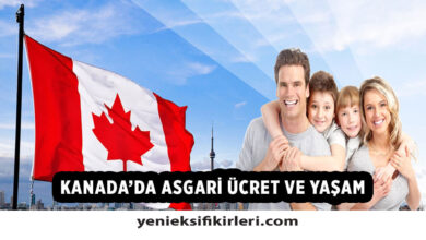 Photo of Kanada'da Asgari Ücret Ne Kadar? 2021 Asgari Ücret